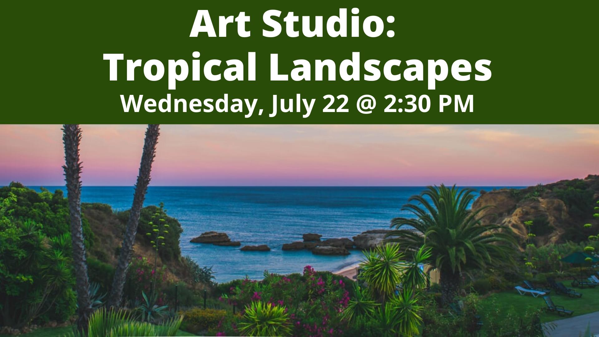 Art Studio: Tropical Landscapes