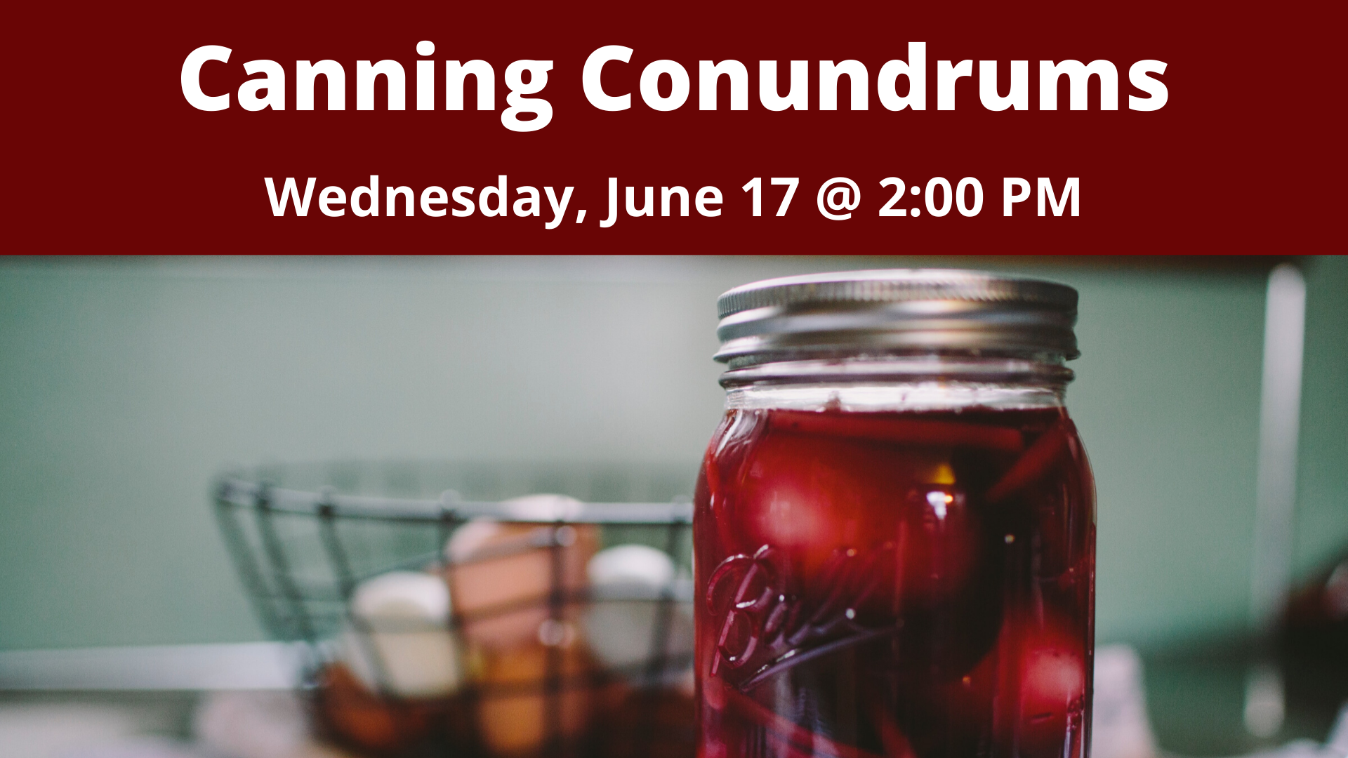 Canning Conundrums