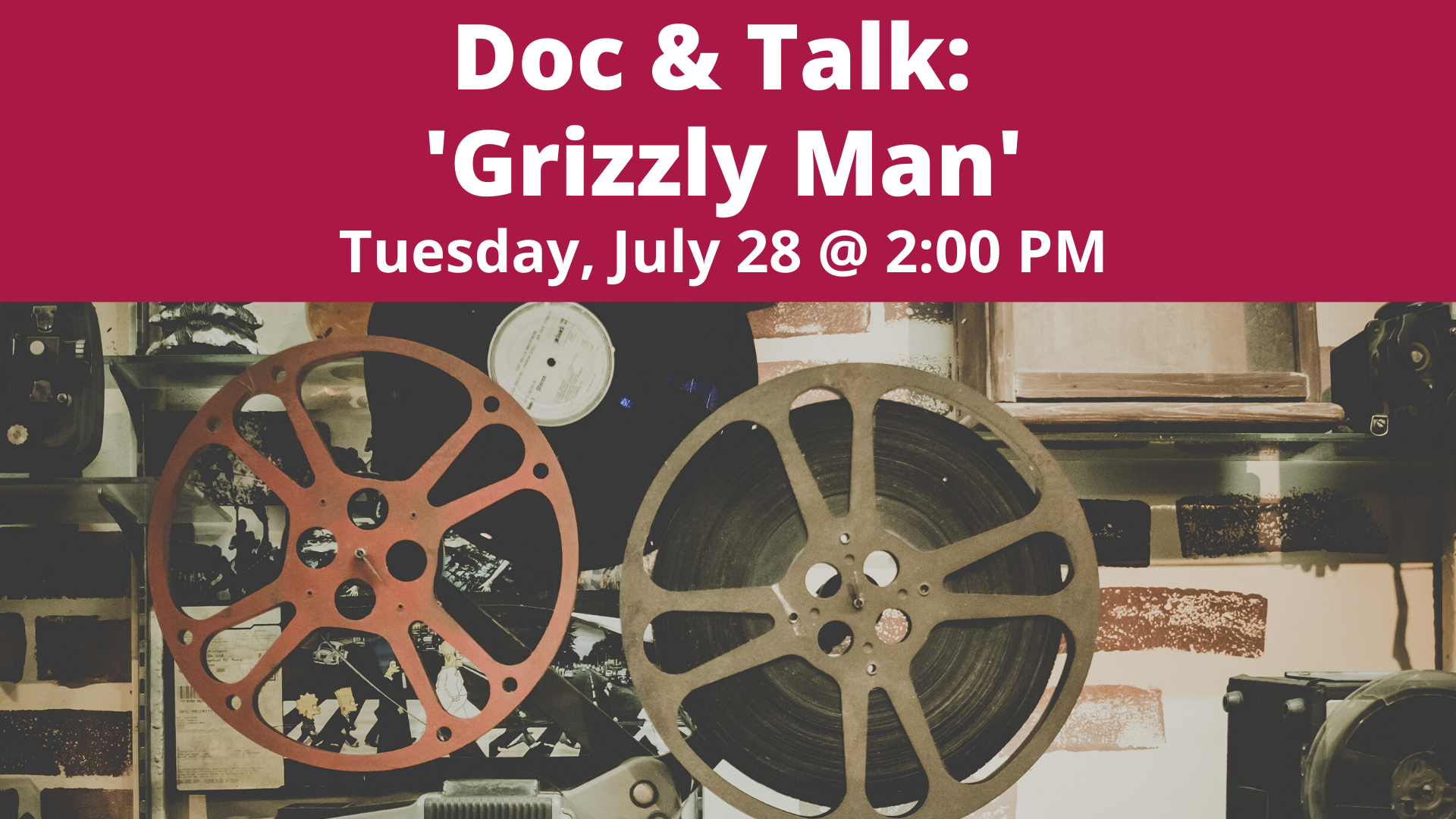Doc & Talk: 'Grizzly Man'