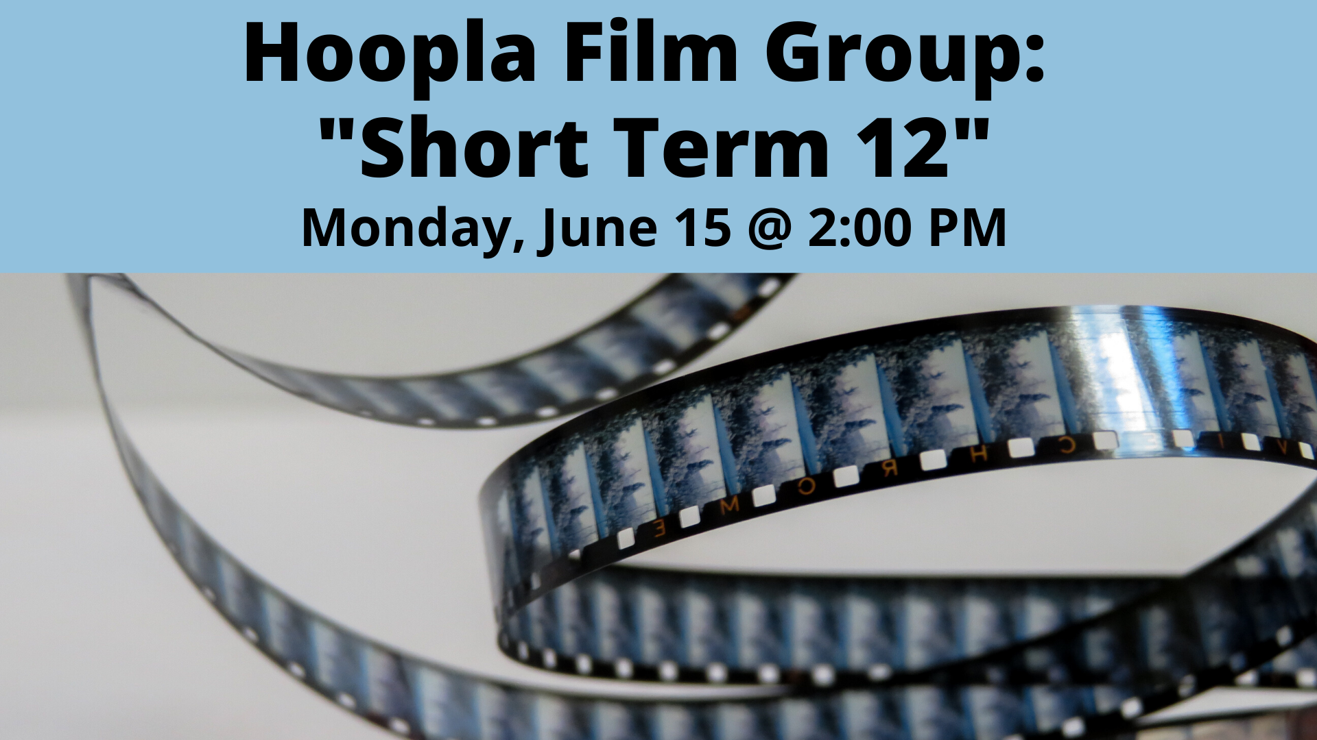 "Hoopla Film Group: ""Short Term 12"""