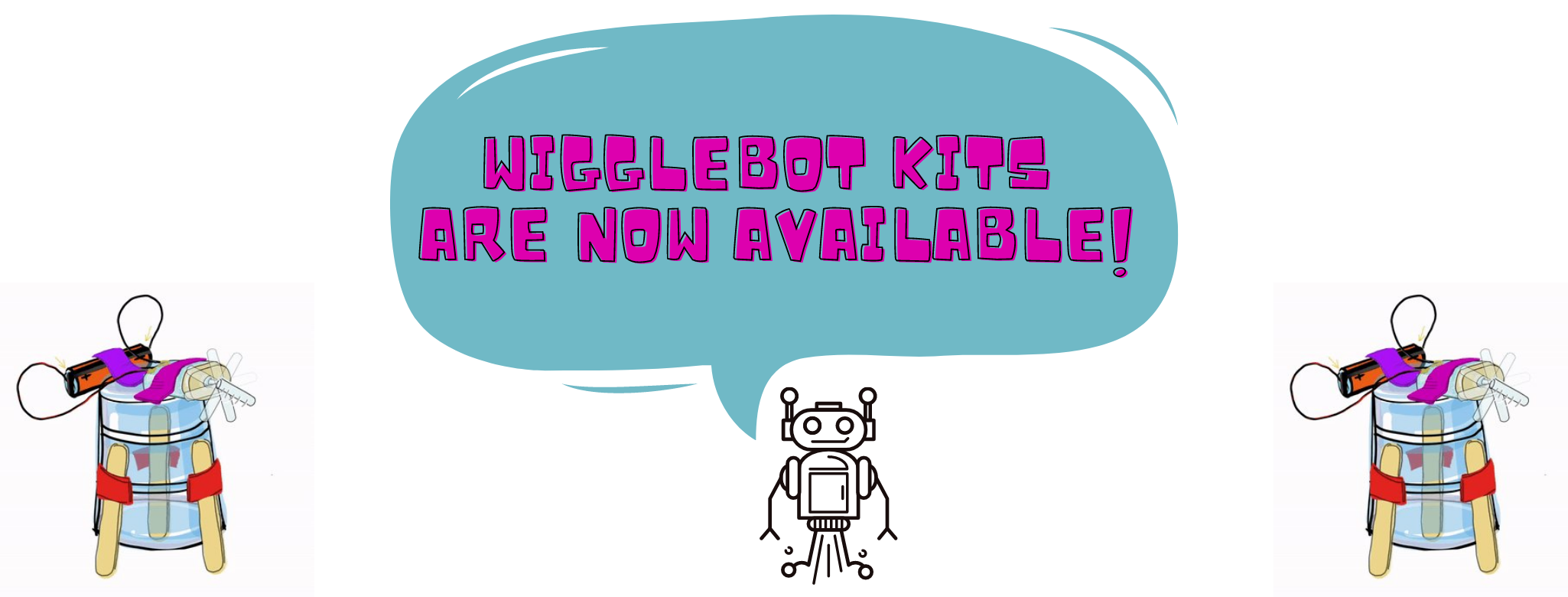 Wigglebot Kits Are Now Available!