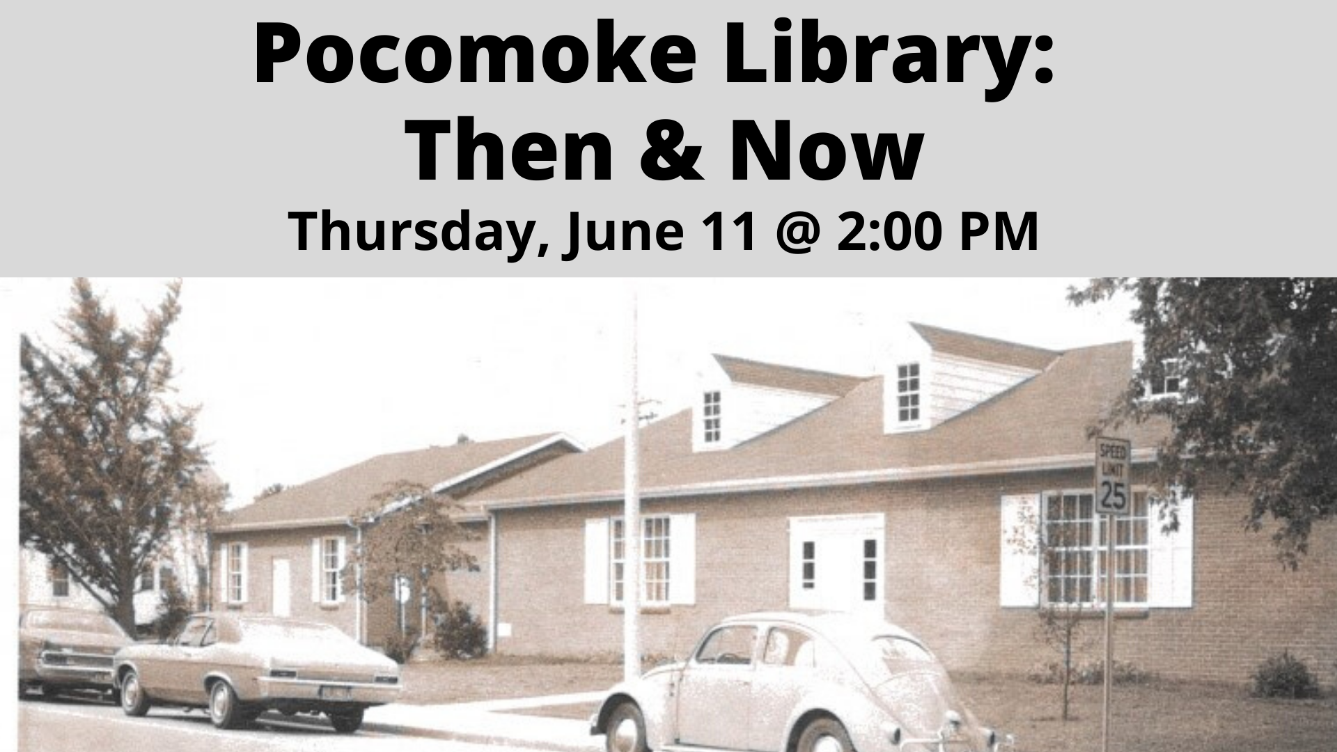 Pocomoke Library Then & Now