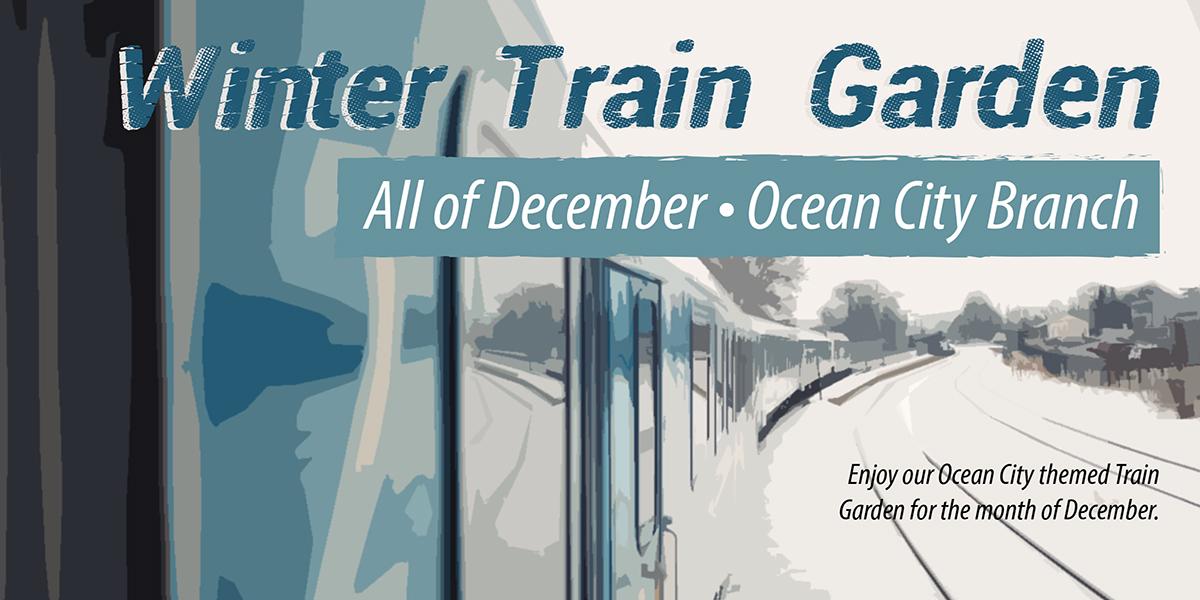 Winter Train Garden Worcester County Library