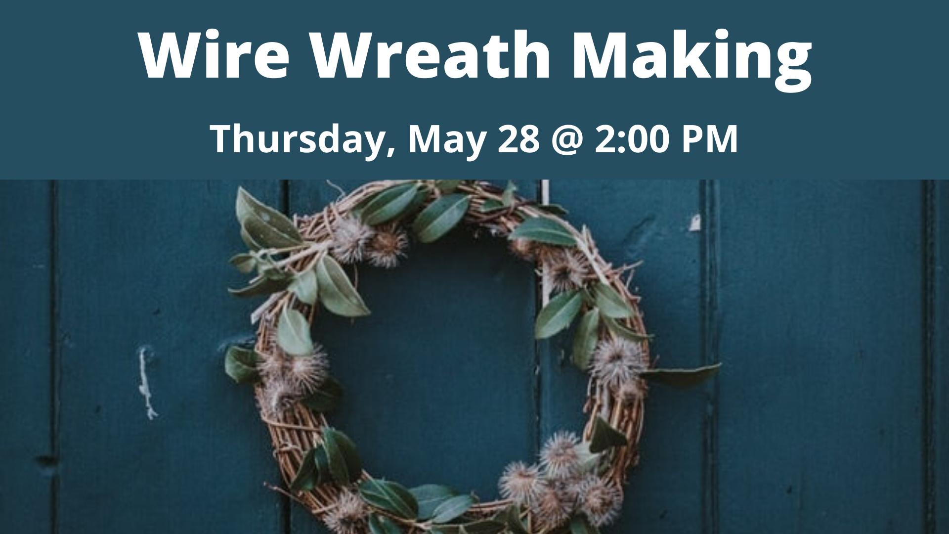 Wire Wreath Making